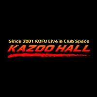 甲府KAZOO HALL